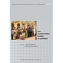 Les constructions locales du politique (Perspectives Villes et Territoires) (French Edition)
