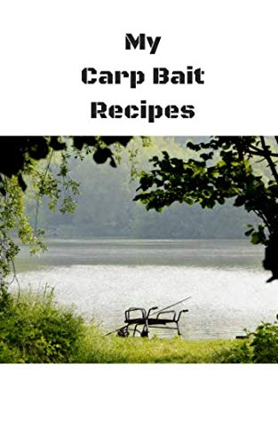 Price comparison product image My Carp Bait Recipes: Book