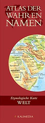 Atlas der Wahren Namen / Atlas der Wahren Namen - Welt: Etymologische Karte