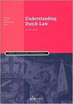Understanding Dutch Law: Second Edition