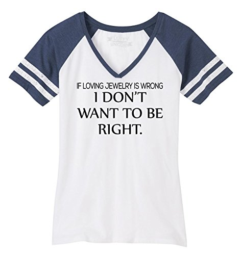 (Comical Shirt Ladies Game V-Neck Tee If Loving Jewelry is Wrong I Don't Want to Be Right White/Heathered Navy XS)