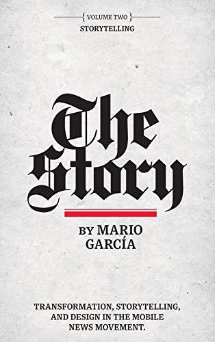 The Story: Volume II: Storytelling