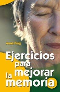 Descargar Libro Ejercicios Para Mejorar La Memoria Anna Puig Alemán