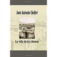 La villa de los deseos (Spanish Edition)