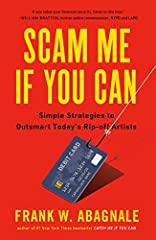 Frank Abagnale (whose life as a con man was depicted in the movie Catch Me If You Can) reveals the methods used by the world's most skillful con artists to steal billions of dollars each year from unsuspecting Americans -- and teaches 5 simpl...