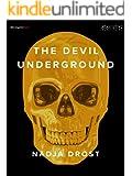 The Devil Underground (Kindle Single)