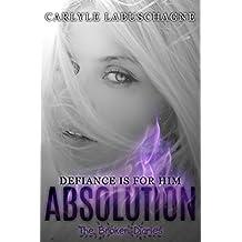 ABSOLUTION (The Broken Diaries Book 1)