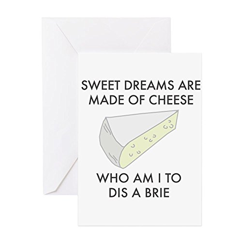 CafePress - Sweet Dreams Are Made Of Cheese Greeting Cards - Greeting Card, Note Card, Birthday Card, Blank Inside Matte (Sweet Brie)