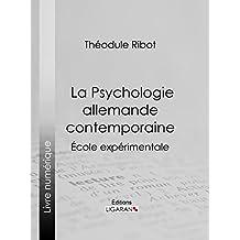 La Psychologie allemande contemporaine: École expérimentale (French Edition)