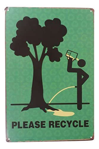 Please Recycle Funny Tin Sign Bar Pub Garage Diner Cafe Home Wall Decor Home Decor Art Poster Retro Vintage (Green Tin Sign)