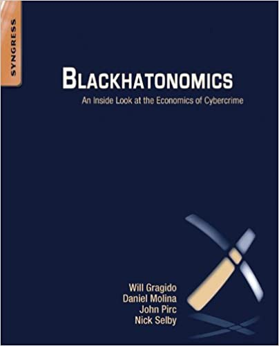 Amazon blackhatonomics an inside look at the economics of amazon blackhatonomics an inside look at the economics of cybercrime ebook will gragido daniel molina john pirc nick selby kindle store fandeluxe Choice Image