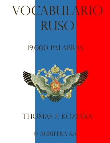 Vocabulario Ruso (Spanish Edition) [Thomas P. Koziara] (Tapa Blanda)