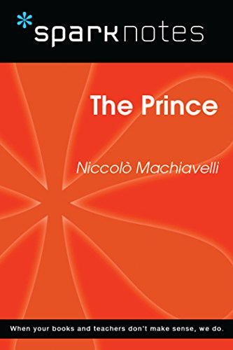 The Prince (SparkNotes Philosophy Guide) ()