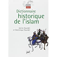 Dictionnaire historique de l'Islam [nouvelle édition]