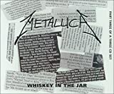 Whisky in the Jar 1 / Last Caress/Green by Metallica