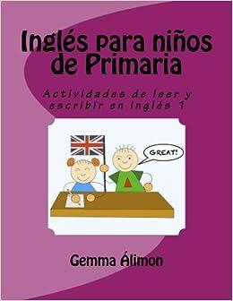 Inglés para niños de Primaria: Actividades de leer y ...