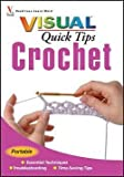 img - for Cecily Keim: Crochet Visual Quick Tips (Paperback); 2007 Edition book / textbook / text book