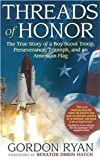 Threads of Honor, Gordon W. Ryan, 0972807101