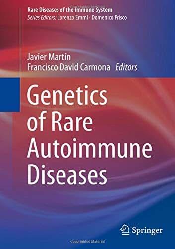 Genetics of Rare Autoimmune Diseases (Rare Diseases of the Immune System)