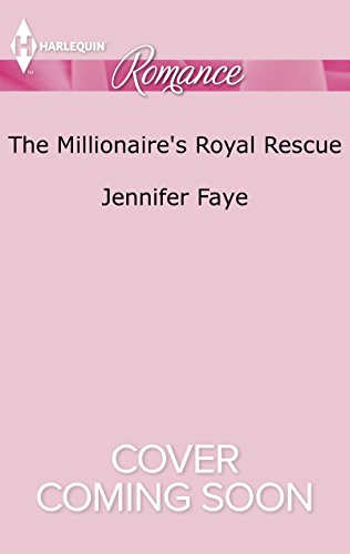 book cover of The Millionaire\'s Royal Rescue