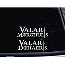 "Valar Morghulis - Valar Dohaeris Set of 2 - 8"" x 3"" & 7 1/2 x 3"" die cut vinyl decal for windows, cars, trucks, tool boxes, laptops, MacBook - virtually any hard, smooth surface"