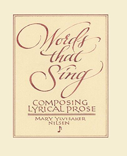 Words that Sing: Composing Lyrical Prose