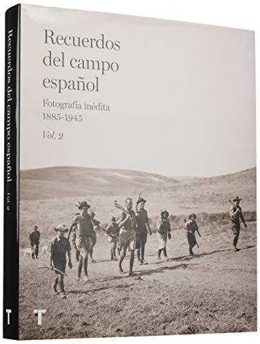 Recuerdos del campo español Vol.2: Fotografía inédita 1885-1945 por Vv.Aa