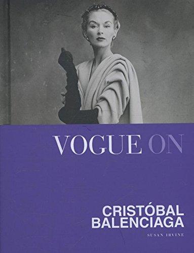 Vogue On: Cristobal Balenciaga (Vogue on Designers): Amazon.es: Irvine, Susan: Libros en idiomas extranjeros