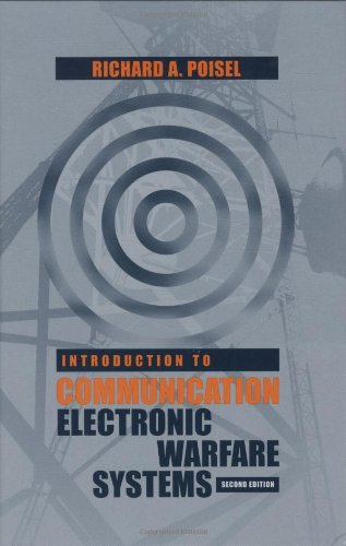 Introduction to Communication Electronic Warfare Systems (Artech House Intelligence and Information Operations)