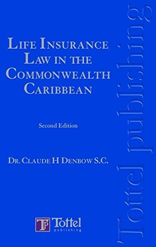 Life Insurance Law in the Commonwealth Caribbean: Second Edition