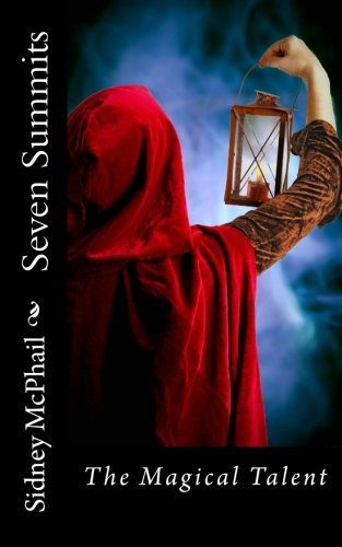 Read Online Seven Summits: The Magical Talent PDF