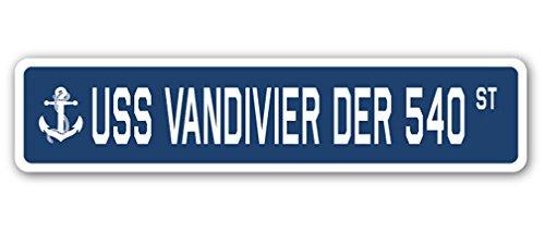 USS VANDIVIER DER 540 Street Sign us Navy Ship Veteran Sailor Gift