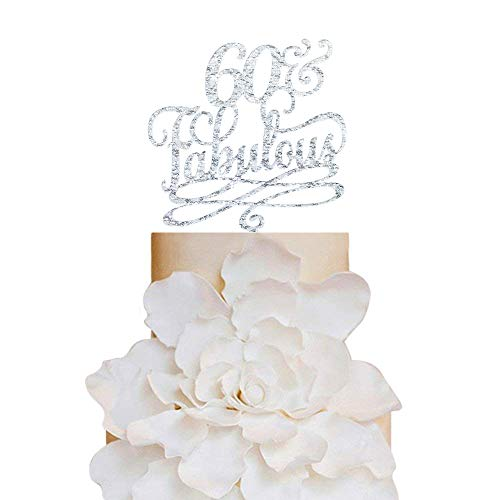 60 and Fabulous Birthday Cake Topper, Classy 60th Birthday Topper, Sixty Birthday Cake Topper -