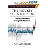 The Hockey Stick Illusion byW MONTFORD