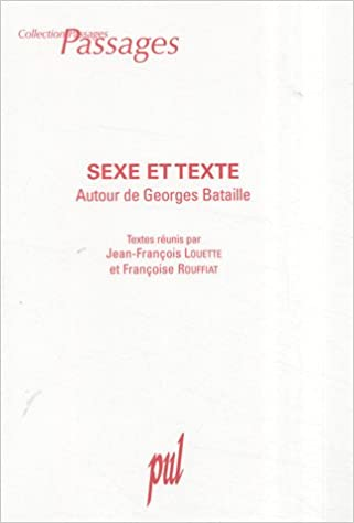 En ligne téléchargement gratuit Sexe et Texte : Autour de Georges Bataille epub pdf