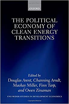 Book The Political Economy of Clean Energy Transitions (WIDER Studies in Development Economics)