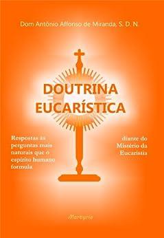 Doutrina Eucarística por [de Miranda, Dom Antônio Affonso]