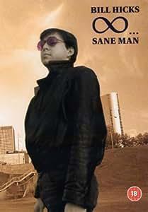 Bill Hicks - Sane Man