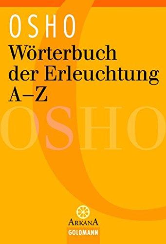 Wörterbuch der Erleuchtung A - Z (Arkana)