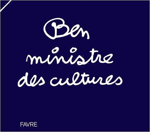 Livre Ben ministre des cultures pdf, epub ebook