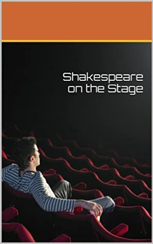 Download Shakespeare on the Stage PDF