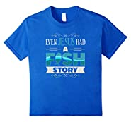 Even Jesus Had a Fish Story Christian Faith T-Shirt