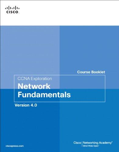 CCNA Exploration Course Booklet: Network Fundamentals,...
