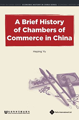 Download A Brief History of Chambers of Commerce in China(Hardback) - 2013 Edition pdf epub