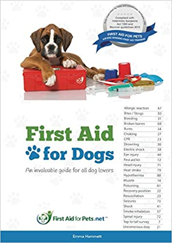 First Aid for Dogs An invaluable guide for all dog lovers