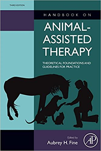 Amazon handbook on animal assisted therapy third edition handbook on animal assisted therapy third edition theoretical foundations and guidelines for practice 3rd edition negle Images