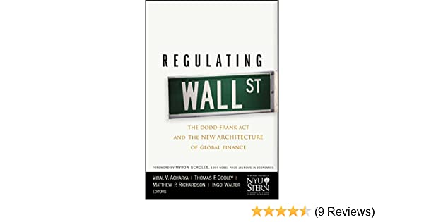 Amazon com: Regulating Wall Street: The Dodd-Frank Act and