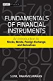 img - for Fundamentals of Financial Instruments: An Introduction to Stocks, Bonds, Foreign Exchange, and Derivatives Hardcover November 8, 2011 book / textbook / text book