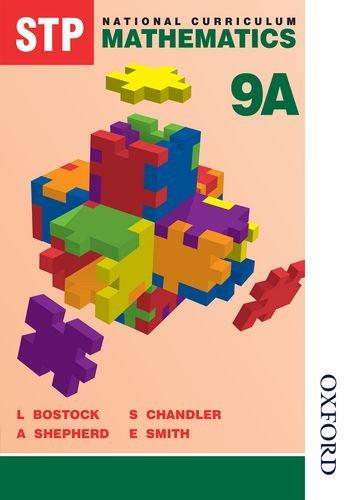 STP National Curriculum Mathematics Pupil Book 9A (Bk.9A)
