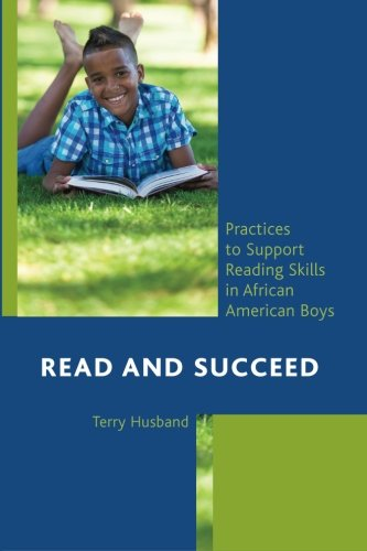 Search : Read and Succeed: Practices to Support Reading Skills in African American Boys